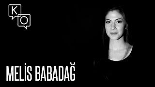 Melis Babadağ: 'Ben sevmem öyle şeyleri' (Karanlık Oda)