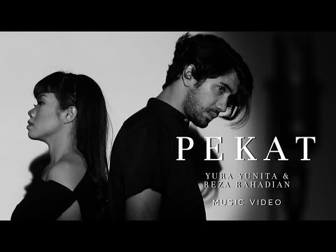 Yura Yunita & Reza Rahadian - Pekat (Official Music Video)
