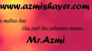 Kehte Hai Khuda ne Is Jaha mein.. Short Lyrics