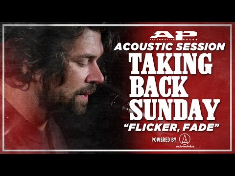 "APTV Sessions: TAKING BACK SUNDAY - ""Flicker, Fade"""