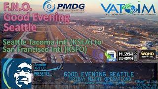 Prepar3d V3.1   Friday Night Operations   Seattle to San Francisco   Vatsim