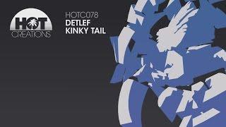 Detlef  - Kinky Tail
