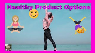 Healthy Product Options