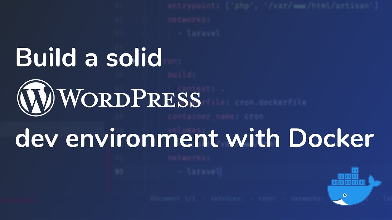 Build a solid WordPress dev environment with Docker
