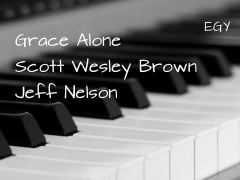 Grace Alone (Scott Wesley Brown, Jeff Nelson) - Instrumental (Piano + Pad) - EGY
