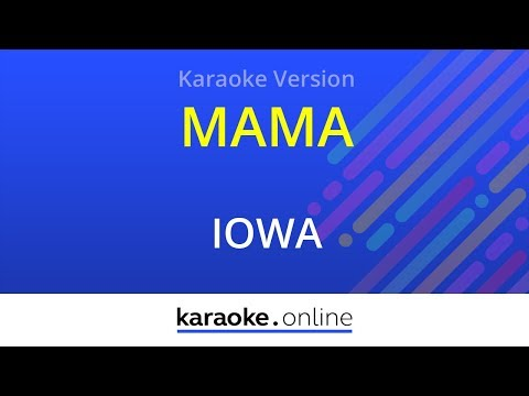 Мама - Iowa (Karaoke version)