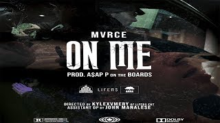 MVRCE - ON ME (PROD. BY A$AP P on the BOARDS) [OFFICIAL MUSIC VIDEO]