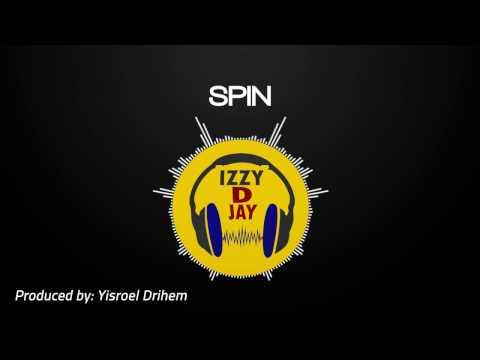 iZZy D JaY - SPIN