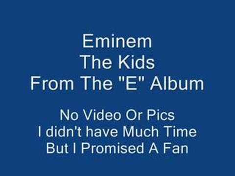 Eminem The Kids
