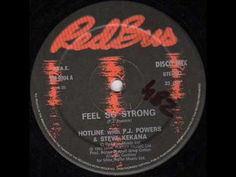 Hotline With P.J. Powers & Steve Kekana - Feel So Strong