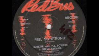 Hotline With P.J. Powers & Steve Kekana - Feel So Strong