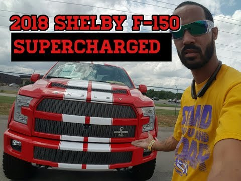 Trucking | 2018 Ford F-150 | Shelby Edition SuperCharged 750 HP | LoShawn Parks