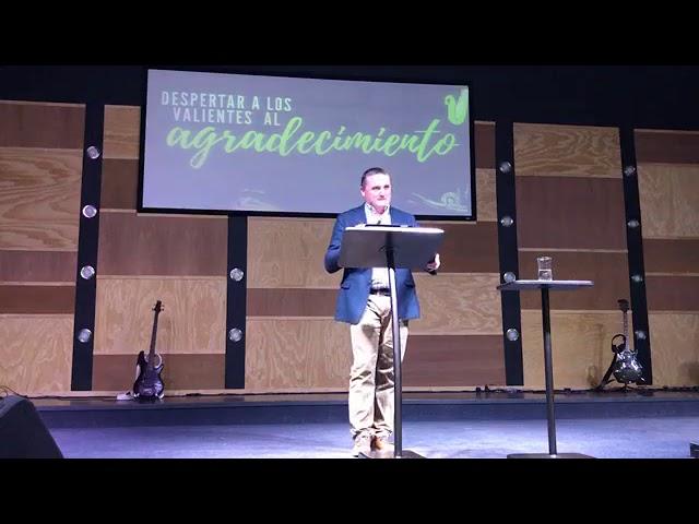 Despertando los valientes al agradecimiento - Pastor Diego Touzet