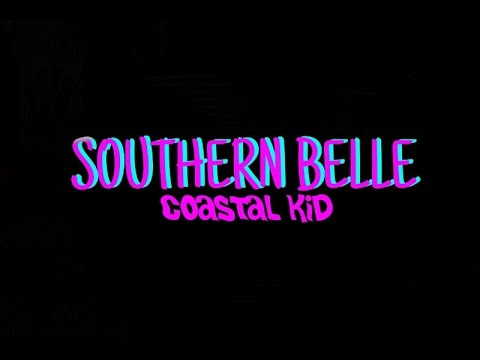 Coastal Kid - Southern Belle (Official Audio)