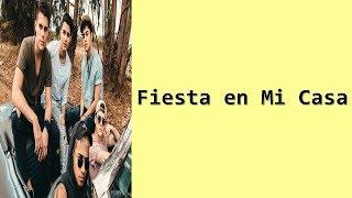 CNCO - Fiesta En Mi Casa - Letra