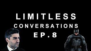 "Oscar Isaac ""The Batman"" and Spider-Man: Far From Home | LIMITLESS CONVERSATIONS: EPISODE 8"