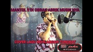 Download Lagu COVER KEHILANGAN TONGKAT mp3