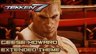 Tekken 7 ► Geese Howard Theme Music [EXTENDED OST] - BEST VERSION - Tekken 7 DLC 2 Stage Soundtrack
