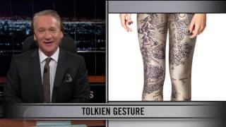 Real Time With Bill Maher: Web Exclusive New Rule - Tolkien Gesture (HBO)