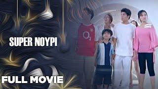 SUPER NOYPI: John Prats, Polo Ravales & Sandara Park | Full Movie