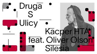 Kacper HTA – Silesia (feat. Oliver Olson, prod. Magiera)