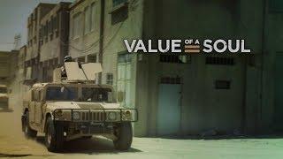Value of a Soul - Trailer 1
