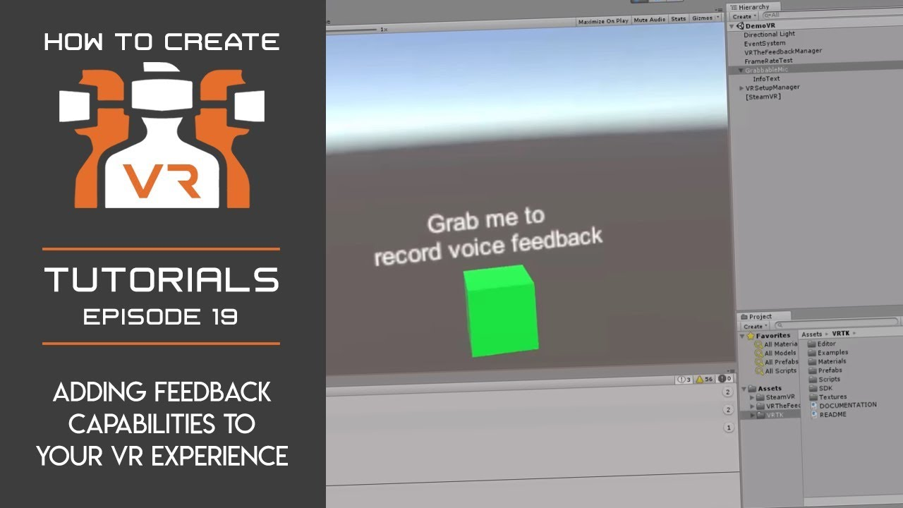 Tutorial | E19 | Adding Feedback Capabilities to Your VR Project