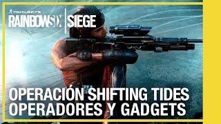 Rainbow Six Siege - Operación Shifting Tides | Operadores y gadgets