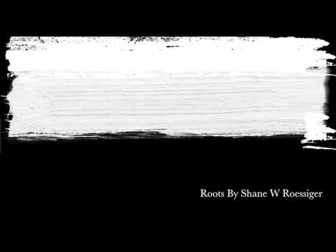 Roots, By Shane W Roessiger - English and Portuguese