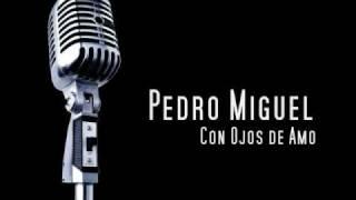 (Bachata) Pedro Miguel - Con Ojos de Amor
