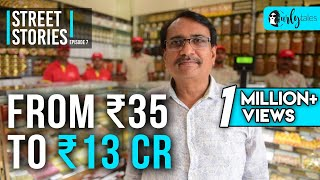 Street Stories - Ep 7   From ₹35 To ₹13 Cr -Veeral Patel, Gaurav Sweets   Curly Tales