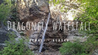 Dragonfly Waterfall Hike - Denali Alaska
