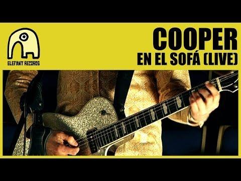 COOPER - En El Sofá [Live] [Official]