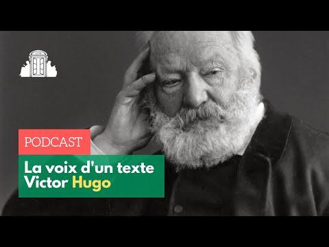 Victor Hugo - La Voix d'un texte