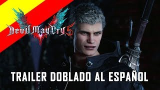 Devil May Cry 5 - E3 2018 Announcement Trailer [DOBLADO AL ESPAÑOL - NO OFICIAL]