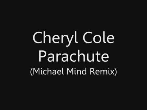 Cheryl Cole - Parachute (Michael Mind Remix)