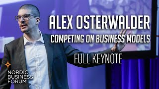 Alex Osterwalder - Competing on Business Models [FULL KEYNOTE]