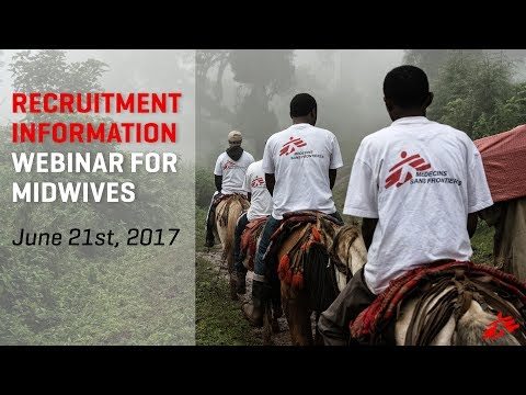 Doctors Without Borders LIVE Recruitment Webinar for Midwives 06/21/2017