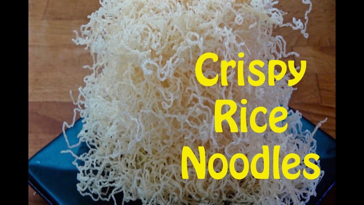 How to Make Crispy Rice Noodles - YouTube