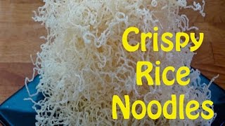 How to Cook Rice Noodles -- Crispy Rice Noodles -- The Frugal Chef