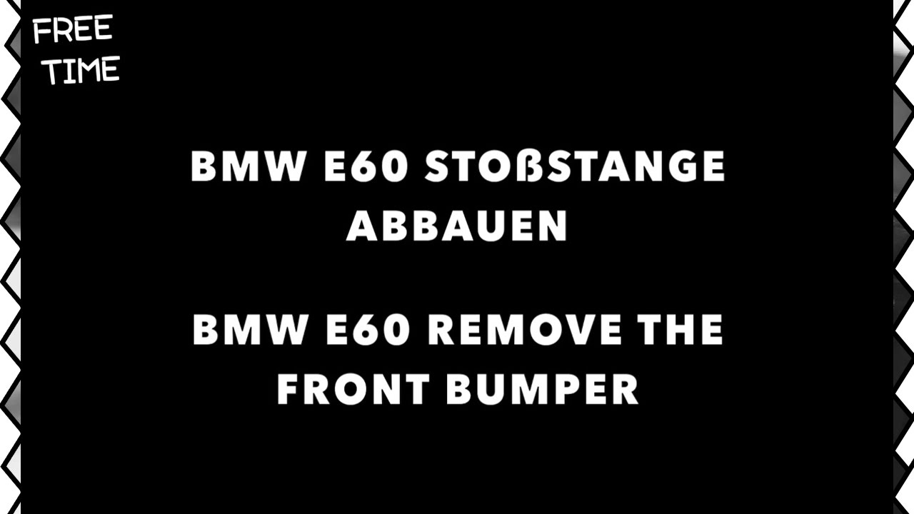 bmw e60 e6 remove front bumper bmw e60 sto stange. Black Bedroom Furniture Sets. Home Design Ideas