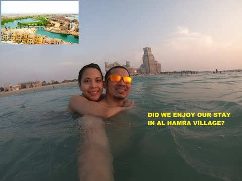 Al Hamra Village Getaway | Is it worth it?