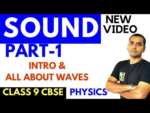 SOUND #01 | CLASS 9 CBSE | INTRODUCTION TO WAVES