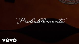 Christian Nodal - Probablemente (Lyric Video)