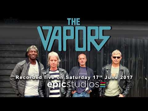 The Vapors  Recorded  at Epic Studios