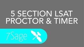 Lsat Proctor & Timer For 5 Section Practice Lsats