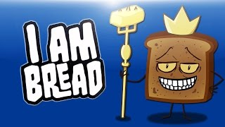 Delirious Plays I Am Bread! Ep. 2 (Flying Bread & Bathroom Cooking!)