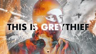 Greythief - Reel