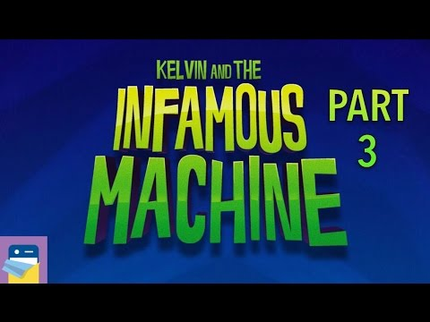 Kelvin and the Infamous Machine: iOS iPad Air 2 Gameplay Walkthrough Part 3 (by Blyts)