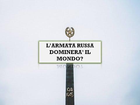L'ARMATA RUSSA DOMINERA' IL MONDO?